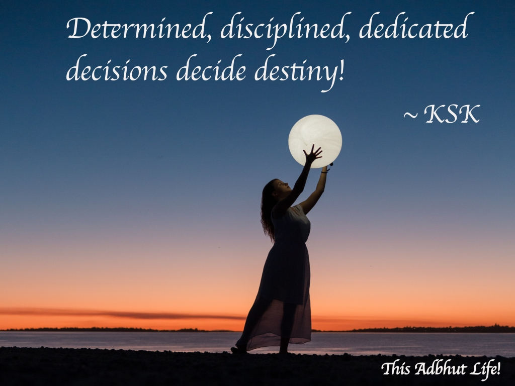 Determination, Discipline, Dedication